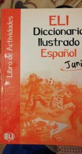 ELI Diccionario Ilustrado Espanol junior, Libro de Actividades