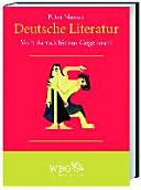 Deutsche Literatur: Vom Barock bis zur Gegenwart