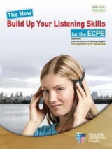 The New Build Up Your Listening Skills for the ECPE