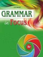 Grammar In Focus B1+ student' s Book