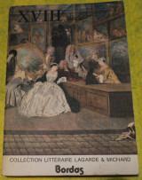 X V I I I e Siecle Collection Literaire Lagarde & Michard