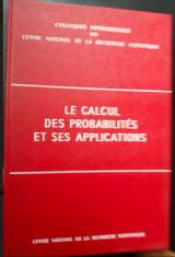 Le Calcul des Probabilites et ses Applications.