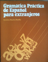 Gramatica practica de español para extranjeros