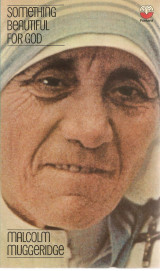 Something Beautiful for God: Mother Teresa of Calcutta Paperback