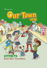 Our Town Junior A Student's Book (+ Booklet)