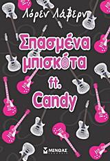 Σπασμένα μπισκότα ft. Candy