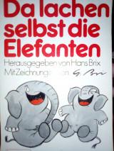 Da lachen selbst die Elefanten