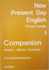 New Present Day English 1 Companion: Words - Idioms - Grammar