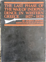 The Last Phase of the War of Independence in Western Greece 1827-1829