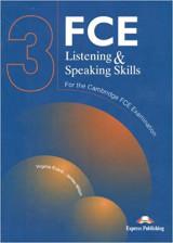 FCE listening & speaking skills : for the revised Cambridge FCE examination .... 3 : Student's book