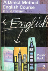 A Direct Method English Course E.V. Gatenby Pupils' Book 2