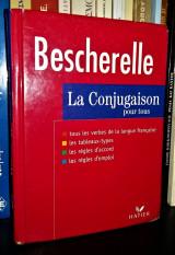 Bescherelle La Conjugaison Pour Tous [Dictionnaire de 12000 verber ]