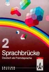 Sprachbrücke 2. Deutsch als Fremdsprache