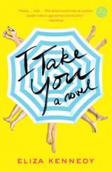 I take you. A novel.