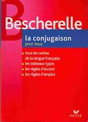Bescherelle. La conjugaison 2006. Per le Scuole superiori