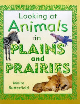 On Plains and Prairies (Looking at Animals)