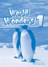 World Wonders 1: Teacher's Book World Wonders 1: Teacher's Book Teacher's Book