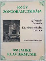 300 Jahre klaviermusik, das franzosische barock