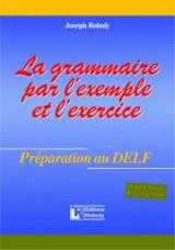 La grammaire par l'example et l'exercise