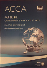 ACCA, for Exams Up to June 2014 - Paper PI - Practice & Revision Kit