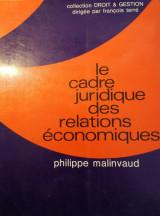 Le cadre juridique des relations économiques