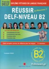 Reussir Le Nouveau Delf-Niveau B2