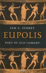 Eupolis: Poet of Old Comedy