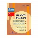 Διάλογοι ελληνοτουρκικοί - τουρκοελληνικοί
