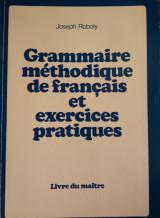 Grammaire méthodique de français et exercices pratiques 1+2 Livre du maître