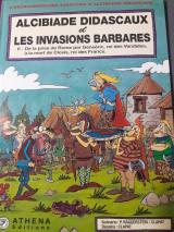 Alcibiade Didascaux et Les Invasions Barbares