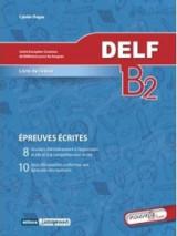 Delf B2 écrit nouvelle édition